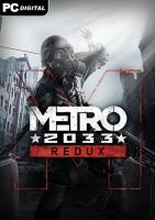 Metro 2033 Redux (русская версия)